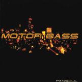 Motorbass: Pansoul — édition 25e anniversaire [2xLP]