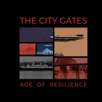 City Gates, The: Age Of Resilience [LP]