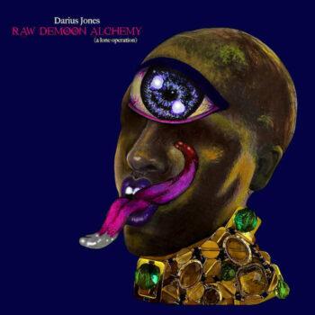 Jones, Darius: Raw Demoon Alchemy (A Lone Operation) [LP, vinyle rose]