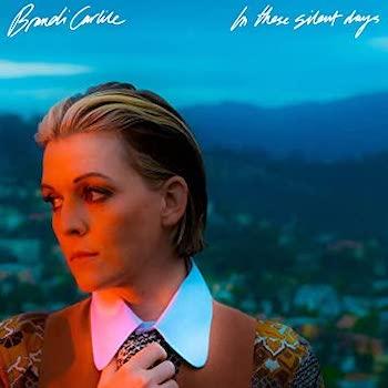 Carlile, Brandi: In These Silent Days [LP, vinyle doré]
