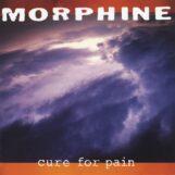 Morphine: Cure For Pain — édition augmentée [2xLP 180g]