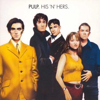 Pulp: His 'n' Hers [2xLP, vinyle blanc]