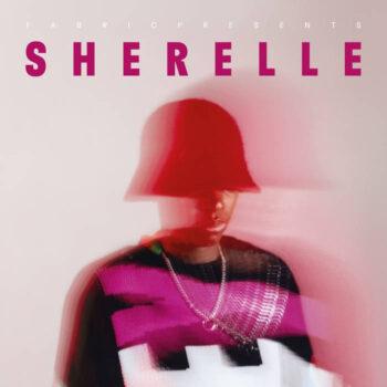 SHERELLE: fabric presents SHERELLE [2xLP]