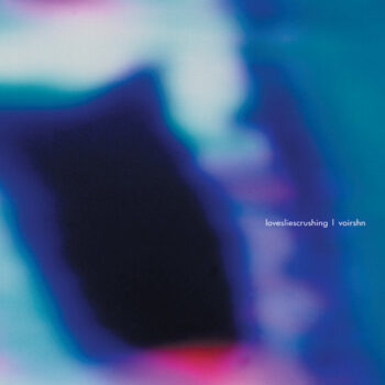 Lovesliescrushing: Voirshn [CD]